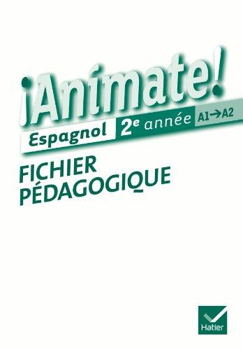 Animate Espagnol 2e anne d. 2012 - Fichier pdagogique