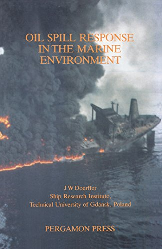 Oil Spill Response in the Marine Environment (English Edition) -