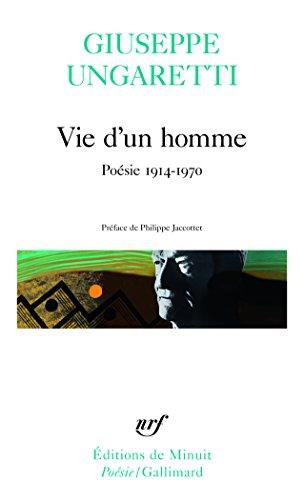 Vie d'un homme. Poésie, 1914-1970