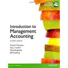Introduction to Management Accounting: Written by Charles T. Horngren, 2013 Edition, (16) Publisher: Pearson [Paperback]