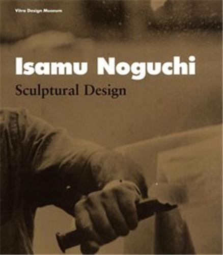 Isamu Noguchi Sculptural Design par Vitra Museum