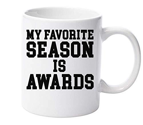 graphke My Favorite Season is Awards Ceramic Mug for Tea and Coffee
