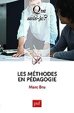 Les méthodes en pédagogie de Marc Bru