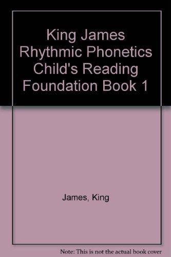 King James Rhythmic Phonetics Child's Reading Foundation Book 1 -