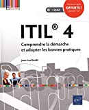 ITIL® 4 - Comprendre la démarche et adopter les bonnes pratiques