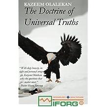 The Doctrine of Universal Truths by Kazeem Olalekan (2013-04-12)