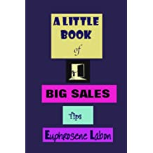 A Little Book of Big Sales Tips