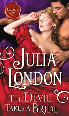 [(The Devil Takes a Bride)] [By (author) Julia London] published on (January, 2015)