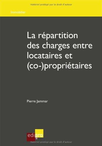 La répartition des charges entre locataires et (co-)propriétaires