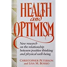Health and Optimism by Christopher Peterson (1991-08-01)