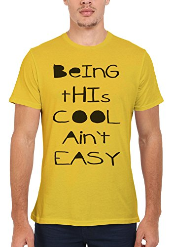 Being This Cool Ain't Easy Cool Funny Men Women Damen Herren Unisex Top T Shirt Licht Gelb