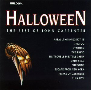 Halloween: The Best Of John Carpenter (Soundtrack Anthology) by Daniel Caine