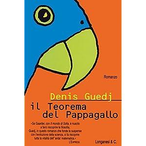Il teorema del pappagallo (La Gaja scienza)