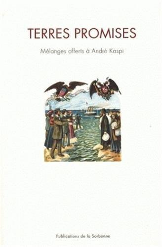 Terres promises : Mélanges offerts à André Kaspi
