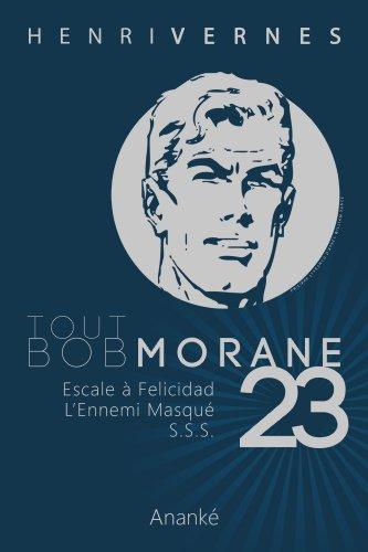 TOUT BOB MORANE/23