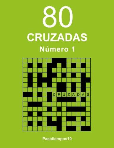 80 Cruzadas - N. 1: Volume 1