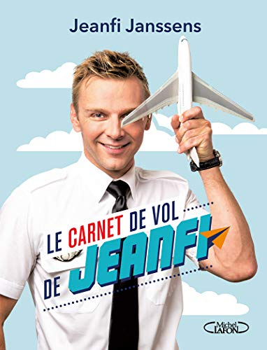 Le carnet de vol de Jeanfi par Jeanfi Janssens