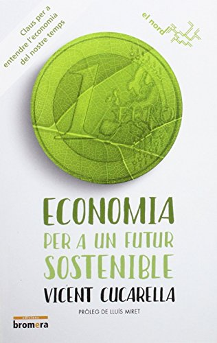 Portada del libro Economia Per A Un Futur Sostenible (El nord)