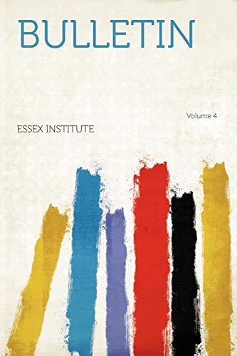 Bulletin Volume 4 PDF Books
