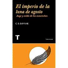 El imperio de la luna de agosto: Auge y caída de los comanches (Noema)
