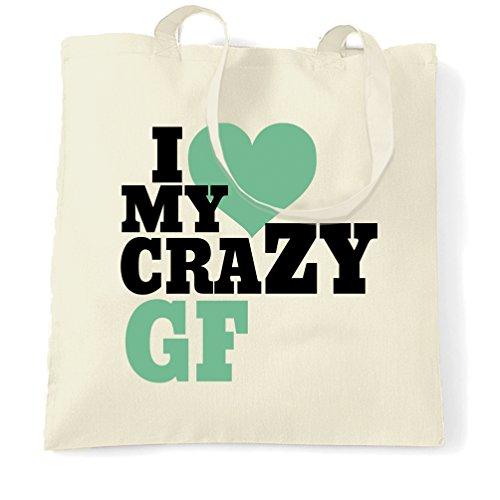 I Love My Girlfriend Pazzo GF Anniversario Cuore Amore Partner Sacchetto Di Tote Natural
