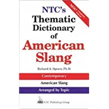NTC's Thematic Dictionary of American Slang by Richard A. Spears (1997-12-11)
