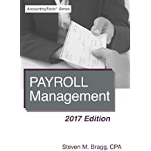 Payroll Management: 2017 Edition