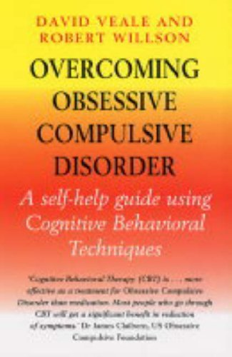 Overcoming Obsessive-Compulsive Disorder: A Books on Prescription Title (Overcoming Books) by David Veale (2005-02-24)