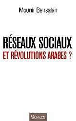 Réseaux sociaux et révolutions arabes