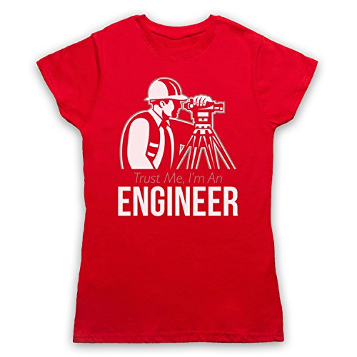 Trust Me I'm An Engineer Funny Work Slogan Damen T-Shirt Rot