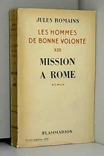Mission à rome. les hommes de bonne volonté - 13