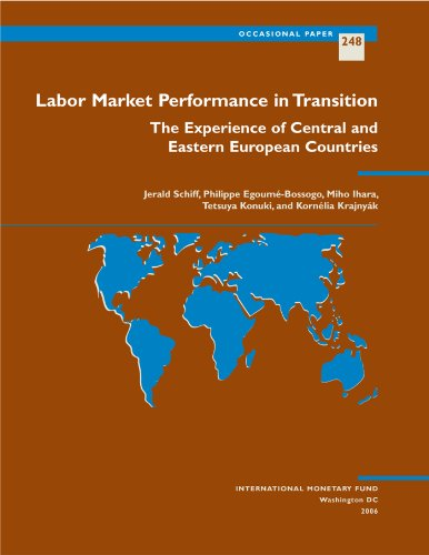 Labor Market Performance in Transition: The Experience of Central and Eastern European Countries (Occasional Paper)