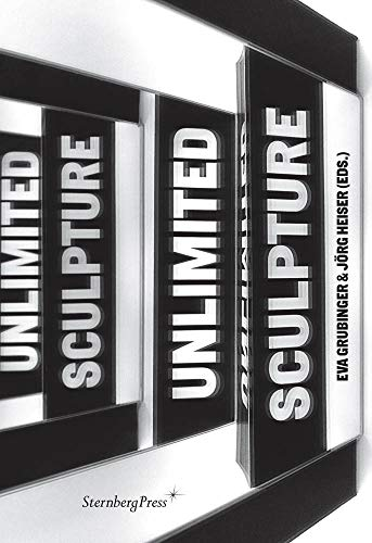 Sculpture Unlimited (Sternberg Press)