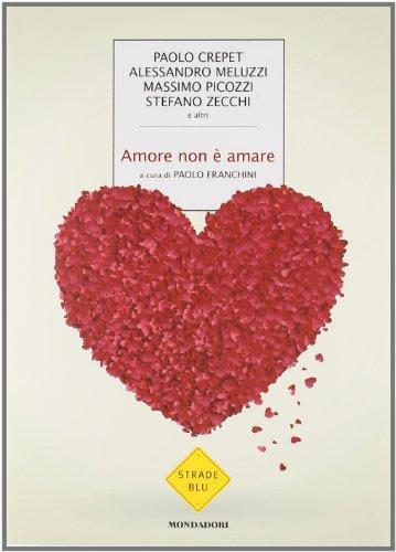 Amore non è amare