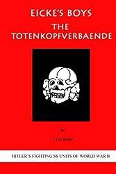 Eicke's Boys: The Totenkopfverbaende: Volume 2 (Hitler's Fighting SS Units of World War II)