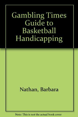 Gambling Times Guide to Basketball Handicapping por Barbara Nathan
