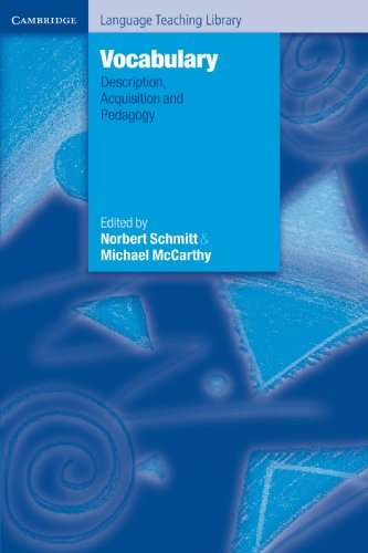 Vocabulary: Description, Acquisition and Pedagogy (Cambridge Language Teaching Library)