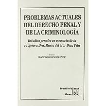 Problemas actuales del derecho penal y de la criminología