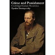 Crime and Punishment (Unabridged Garnett Translation)