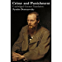 Crime and Punishment (Unabridged Garnett Translation)