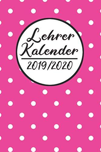 Lehrer Kalender 2019 / 2020: Lehrerkalender 2019 2020 | Lehrerplaner A5, Lehrernotizen & Lehrernotizbuch für den Schulanfang