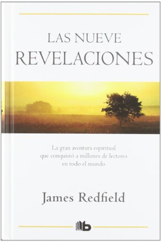 Las nueve revelaciones / The Tenth Insight por James Redfield