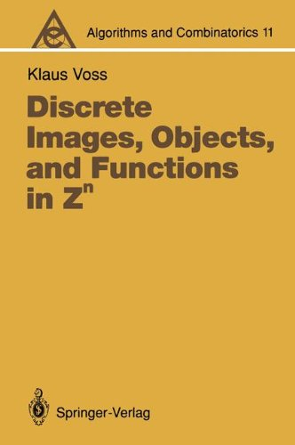 Discrete Images, Objects, and Functions in Zn (Algorithms and Combinatorics)