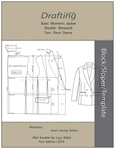 Drafting Double - Breasted Jacket Two -Piece Sleeve Basic Sloper: Minimalist... Smart Sewing Pattern (English Edition)