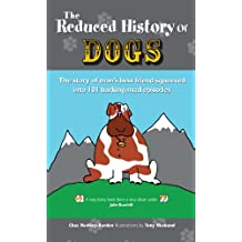 The Reduced History of Dogs