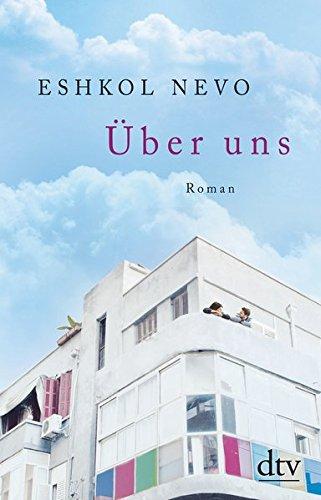 Buchseite und Rezensionen zu 'Über uns: Roman' von Eshkol Nevo