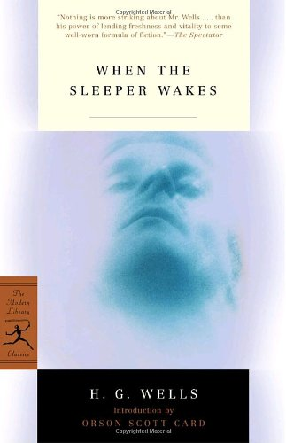 When the Sleeper Wakes (Modern Library Classics)