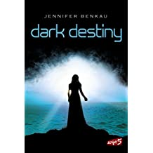 Dark Destiny (Dark Canopy 2)