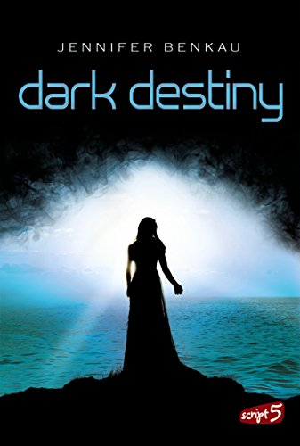 Dark Destiny (Dark Canopy 2) von [Benkau, Jennifer]