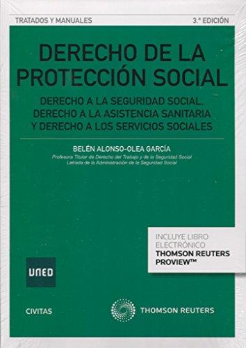 Derecho de la protección social (3 ed. - 2016) (Tratados y Manuales de Derecho)